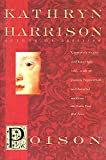 Harrison, Kathryn: Poison