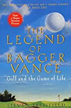 The Legend of Bagger Vance: A Novel of Golf…