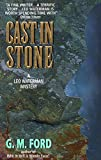 Ford, G.M.: Cast in Stone (Leo Waterman Mysteries)