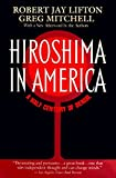 Mitchell, Greg: Hiroshima in America: A Half Century of Denial