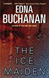 Buchanan, Edna: The Ice Maiden