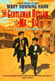 Hahn, Mary Downing: The Gentleman Outlaw and Me--Eli: A Story of the Old West