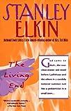 Elkin, Stanley: The Living End