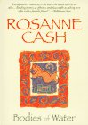 Cash, Rosanne: Bodies of Water
