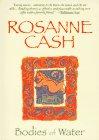 Cash, Rosanne: Bodies of Water