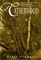 Catherwood by Marly Youmans