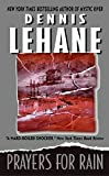 Lehane, Dennis: Prayers for Rain