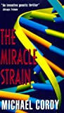 Cordy, Michael: Miracle Strain