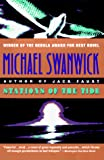 Swanwick, Michael: Stations of the Tide