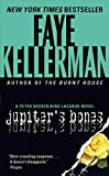 Kellerman, Faye: Jupiter&#39;s Bones
