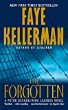 Kellerman, Faye: The Forgotten: A Peter Decker / Rina Lazarus Novel