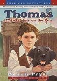 Pryor, Bonnie: American Adventures: Thomas: 1778--Patriots on the Run