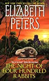 Peters, Elizabeth: The Night of Four Hundred Rabbits