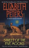 Peters, Elizabeth: Street of Five Moons