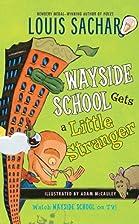 Wayside School Gets a Little Stranger (rack)…