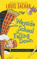 Wayside School is Falling Down by Louis…