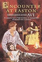 Encounter at Easton (An Avon Camelot Book)…