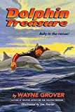 Grover, Wayne: Dolphin Treasure