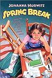 Hurwitz, Johanna: Spring Break
