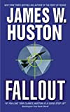 Huston, James W.: Fallout
