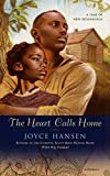 Hansen, Joyce: The Heart Calls Home (Obi and Easter Trilogy)