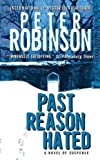 Robinson, Peter: Past Reason Hated