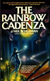 Schulman, J. Neil: The Rainbow Cadenza