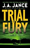 J.A. Jance: Trial by Fury (J. P. Beaumont Mysteries, No. 3)