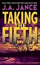 Taking the Fifth by J. A. Jance