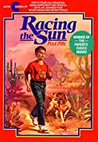 Racing the Sun (Avon Camelot Books) by Paul…