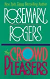 Rogers, Rosemary: The Crowd Pleasers