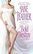 Bold Destiny by Jane Feather