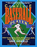 Complete Baseball Player by Winfield…