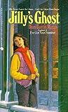 Regan, Dian Curtis: Jilly's Ghost