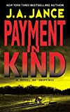 Jance, J.A.: Payment in Kind