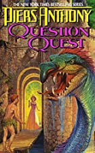 Question Quest (Xanth, Book 14) by Piers…