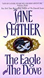 Feather, Jane: The Eagle and the Dove