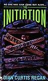 Regan, Dian Curtis: The Initiation (An Avon Flare Book)
