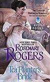 Rogers, Rosemary: The Tea Planter's Bride