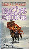 Paxson, Diana L.: The Dragons of the Rhine (Wodan's Children)