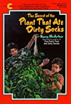 The Secret of the Plant That Ate Dirty Socks…