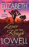 Lowell, Elizabeth: Lover in the Rough