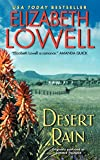 Lowell, Elizabeth: Desert Rain