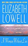 Lowell, Elizabeth: A Woman Without Lies
