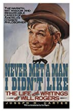 Never Met a Man I Didn't Like by Joseph H.…
