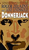 Zelazny, Roger: Donnerjack