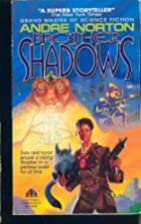 Brother to Shadows by Andre Norton