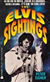 Eicher, Peter: The Elvis Sightings