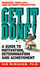 Get It Done!: A Guide to Motivation,…