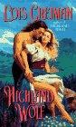Greiman, Lois: Highland Wolf (Scottish Set Series , No 3)